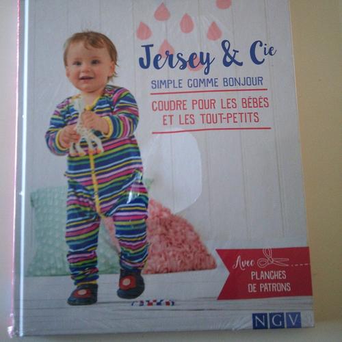Livre : jersey & cie - coudre pour les bébés et les tout-petits - 21 projets