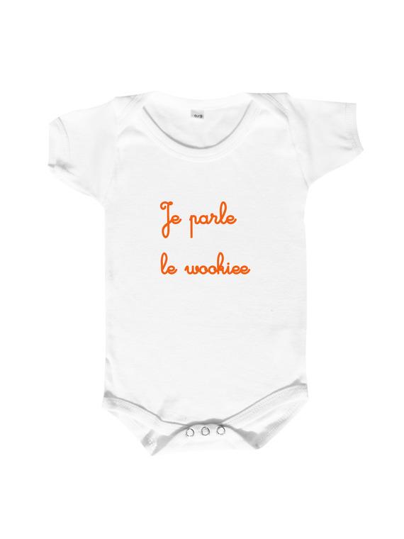 """body bébé humour """"je parle le wookiee"""" bébé parle, langage bébé"""