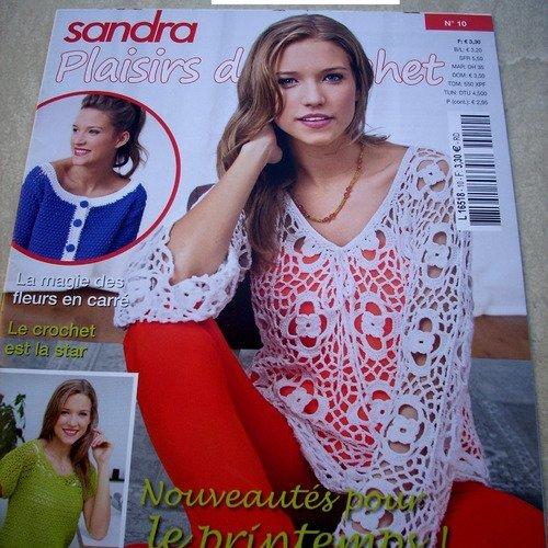 Magazine de tricot sandra plaisirs du crochet n°10    -  livraison offerte  -