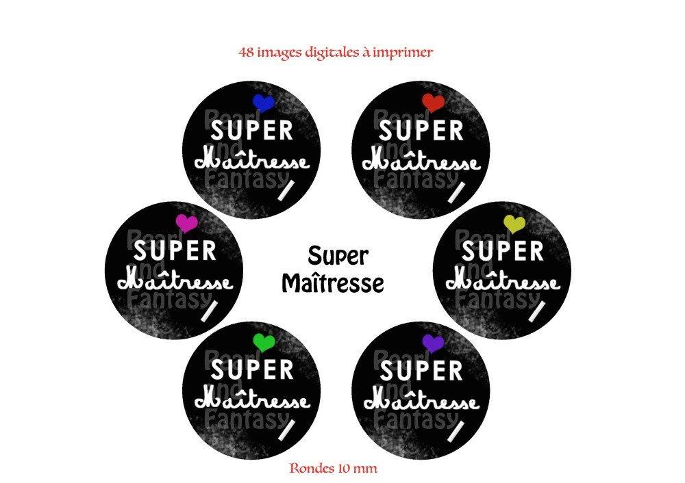 """Images Digitales Rondes """"Super Maîtresse"""" 10 mm"""