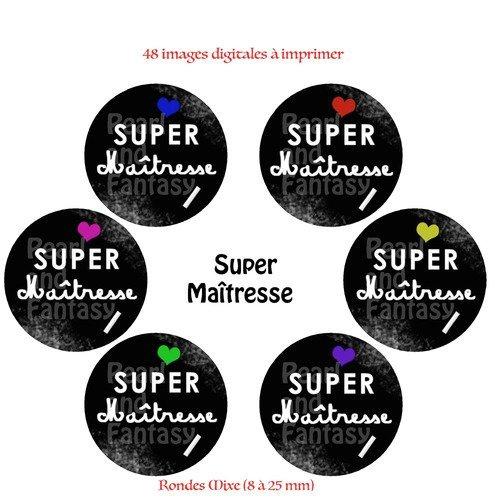 "Images digitales rondes ""super maîtresse"" différentes dimensions"
