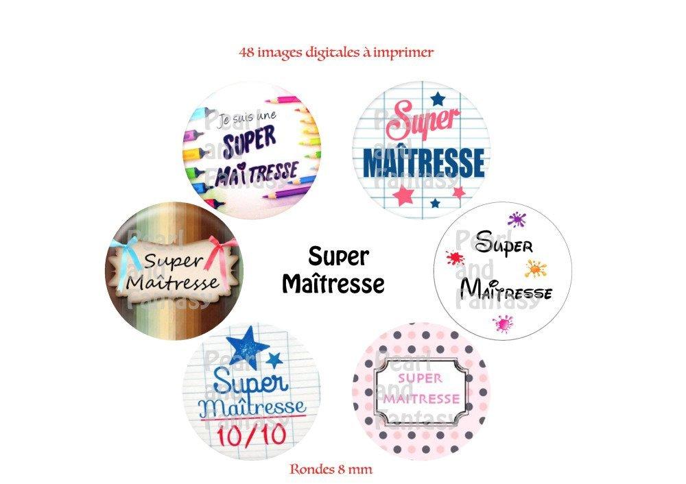 """Images Digitales Rondes """"Super Maîtresse"""" 8 mm"""