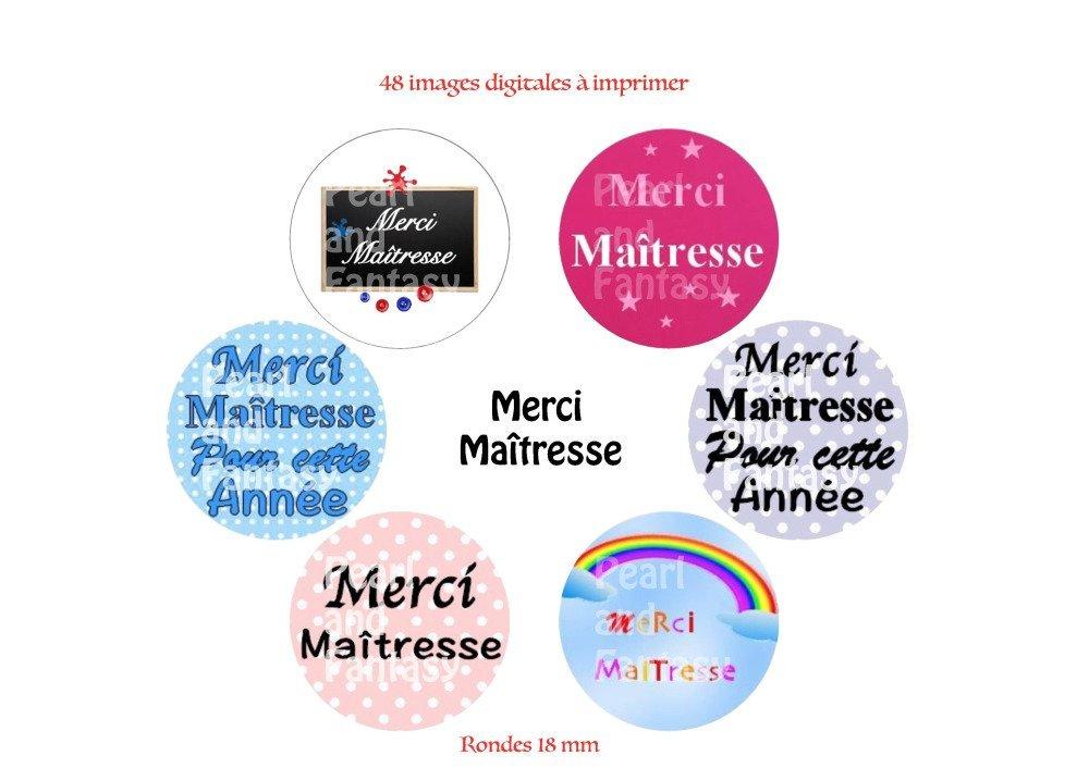 "Images Digitales Rondes ""Merci Maîtresse"" 18 mm"