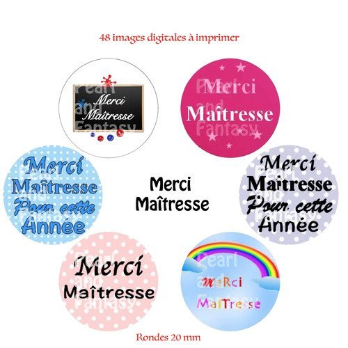 "Images digitales rondes ""merci maîtresse"" 20 mm"