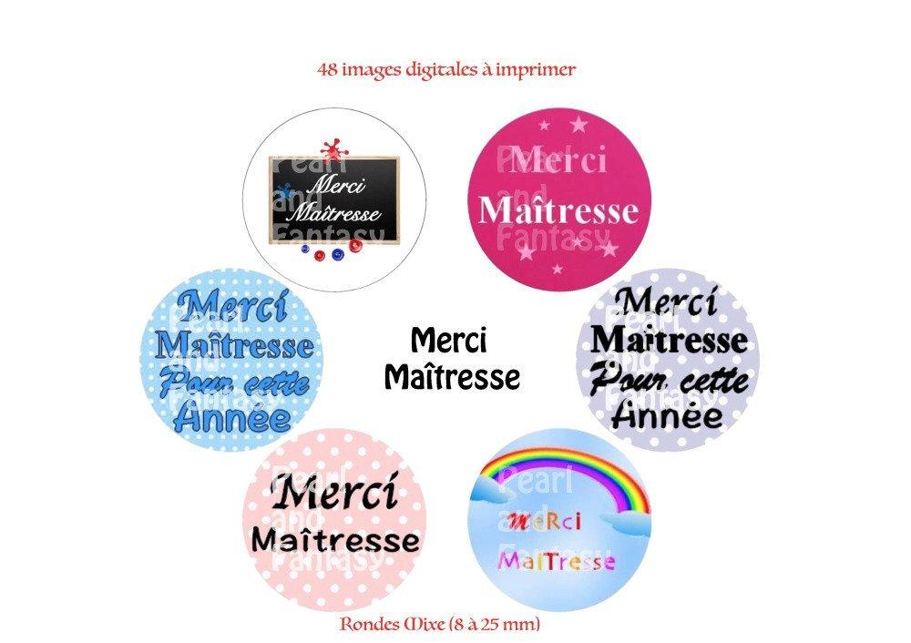 "Images Digitales Rondes ""Merci Maîtresse"" Différentes Dimensions"