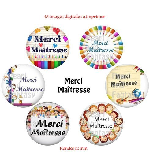 "Images digitales rondes ""merci maîtresse"" 12 mm"