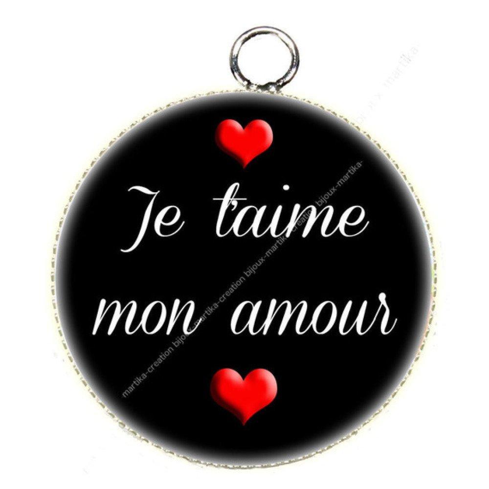 1 pendentif cabochon je t'aime mon amour résine epoxy 25 mm N°7