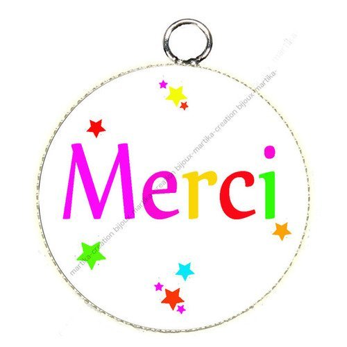 Pendentif résine 25 mm slogan merci n°130 fait-main
