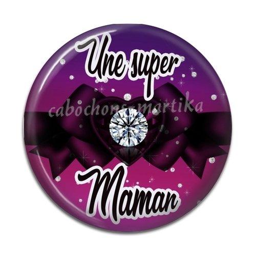 Cabochon maman, une super maman, 25 mm résine