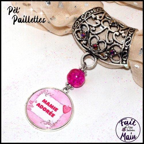 Bijou de foulard à texte: mamie adorée, tons roses et argents - accessoire pour foulard - fête des grands mères