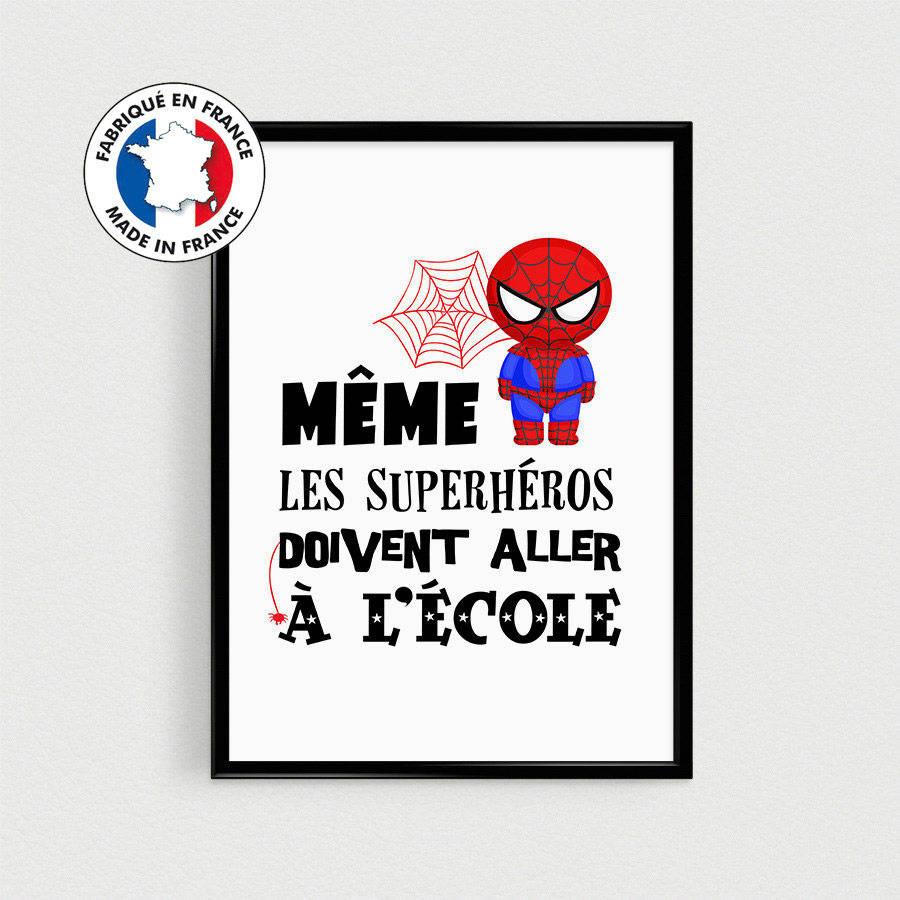 """Poster super héro pour chambre d'enfant """"Même les superhéros doivent aller à l'école"""" - Affiche citation en français"""