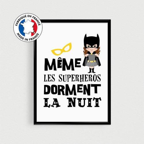 """Poster super héros fille pour enfant """"même les superhéros dorment la nuit"""" - affiche citation en français"""