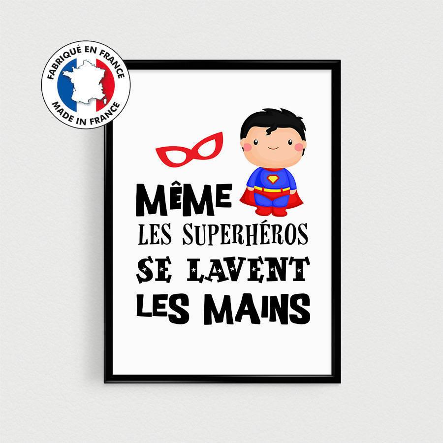 Poster Super Heros Pour Enfant Meme Les Superheros Se Lavent Les