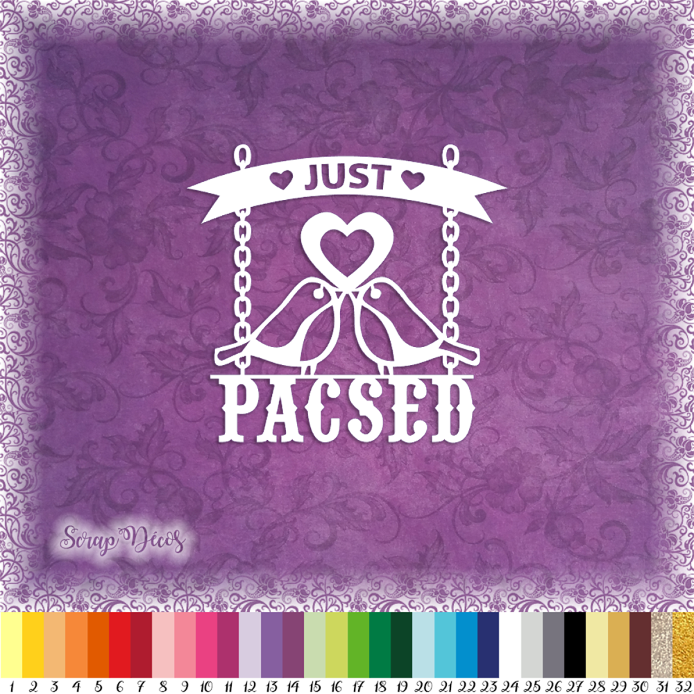 """Découpe scrapbooking """"Just Pacsed"""" union coeur amour love Ref.3202"""