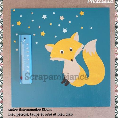 Cadre thermomètre murale personnalisé, fait-main. thème renard hauteur 30cm