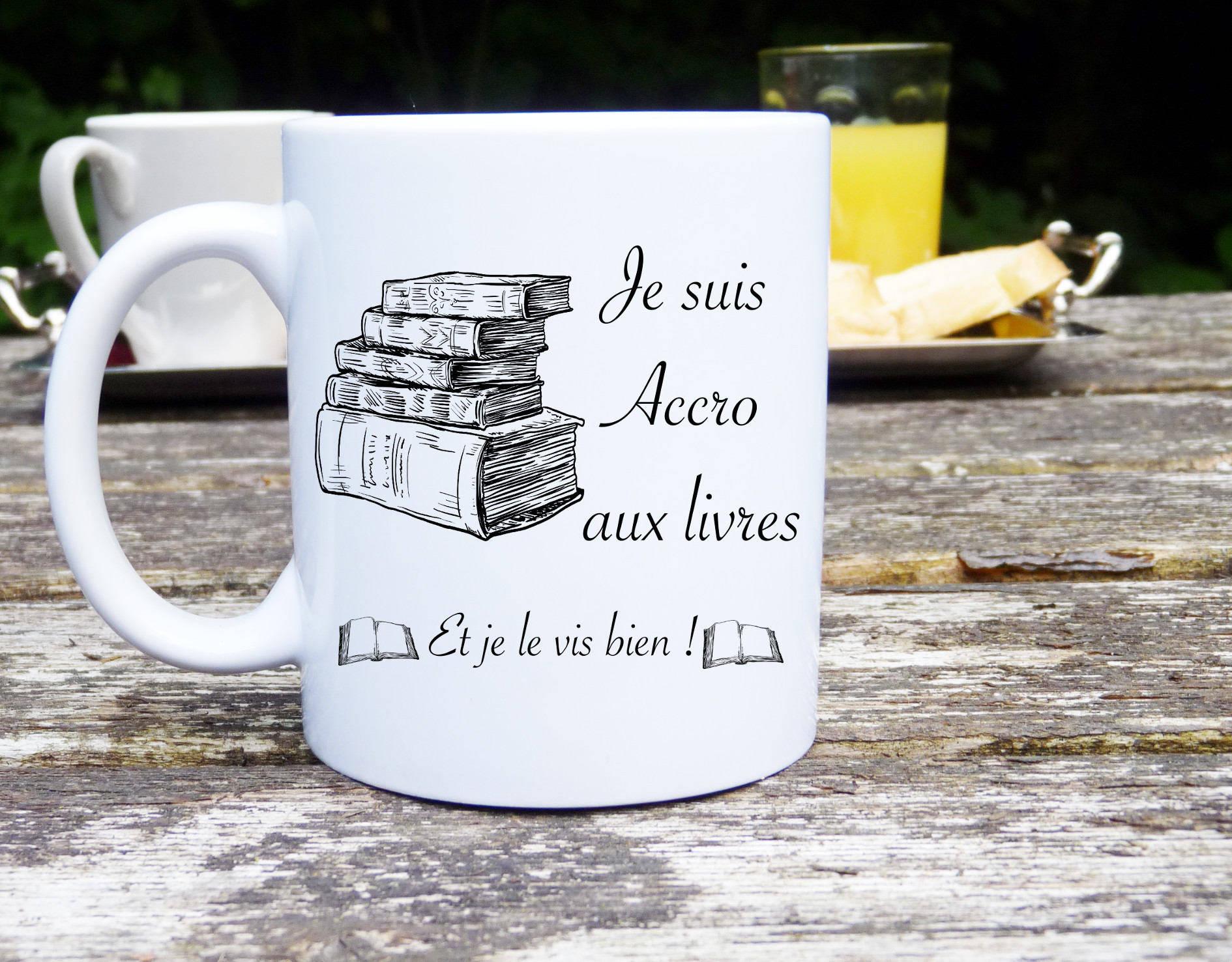 Mug accro aux livres, Lecture, Mug classique, mug original et personnalisable, cadeau
