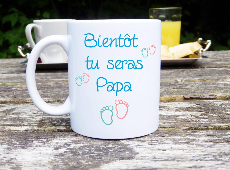 Mug personnalisé, mug annonce Bientôt tu seras papa, naissance, bébé, grossesse, message, tasse céramique, cadeau, idée originale,