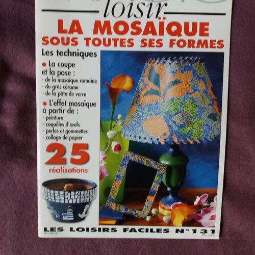 """Livre loisirs créatifs  """"la mosaïque sous toutes ses formes"""" - collection """"magic loisir"""" n° 131"""