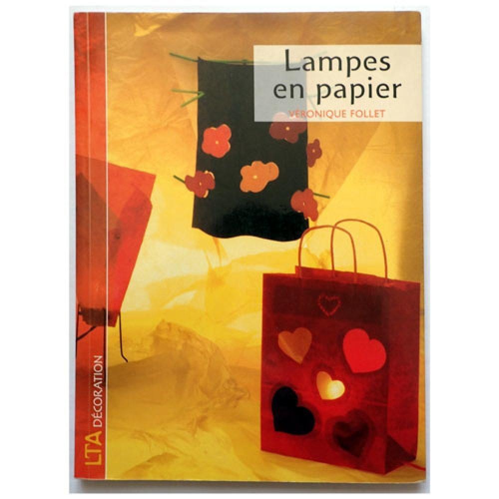 Livre Lampes En Papier Un Grand Marche