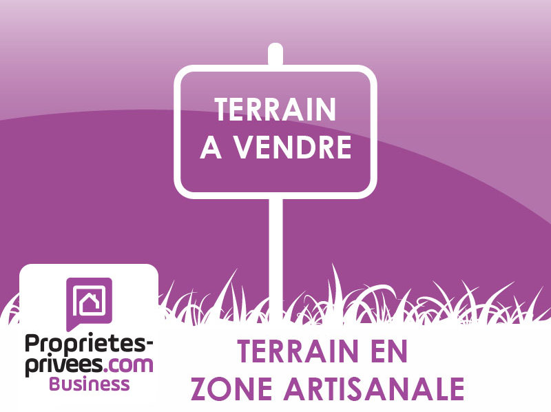 ORANGE ZONE ARTISANALE - TERRAIN 13 000 m² - 1 159 000 Euros -