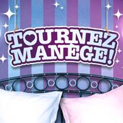 Tournez Manège