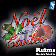 Noel Sous Les Etoiles - Reims 2012