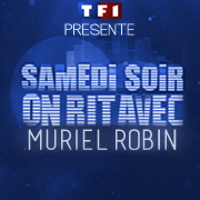 Samedi Soir On Rit Avec Muriel Robin