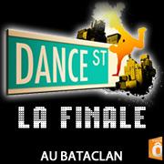 Dance Street - La Finale Au Bataclan