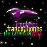 Trophées Francophones du Cinéma 2014
