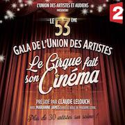 Le 53 ème Gala de l'Union des Artistes