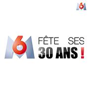 M6 fête ses 30 ans