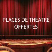 Places de théâtre offertes