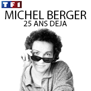 MICHEL BERGER 25 ans déjà