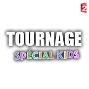 Tournage Spécial KIDS