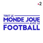 TOUT LE MONDE JOUE AVEC LE FOOTBALL