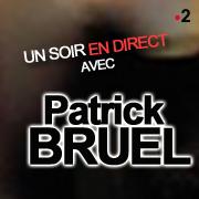 Un soir en direct avec Patrick BRUEL