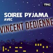 Soirée Pyjama avec Vincent Dedienne