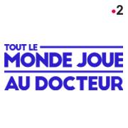 TOUT LE MONDE JOUE AU DOCTEUR
