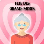 FETE DES GRAND-MERES