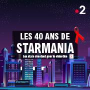 LES 40 ANS DE STARMANIA