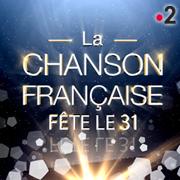 La Chanson Francaise fête le 31