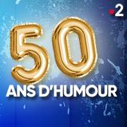 50 ANS D'HUMOUR