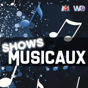 Shows Musicaux