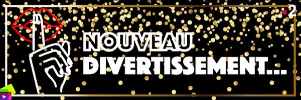 http://www.emissions-tv.com/emissions/556/nouveau_divertissement